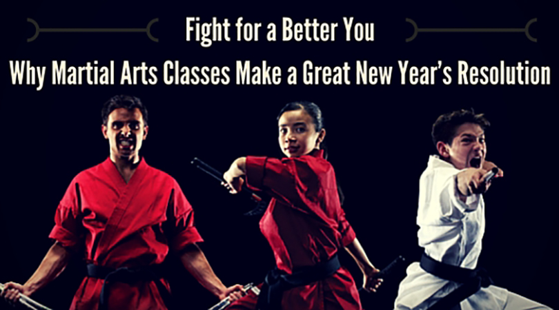 Fight for a Better You: Why Martial Arts Makes a Great New Year's Resolution