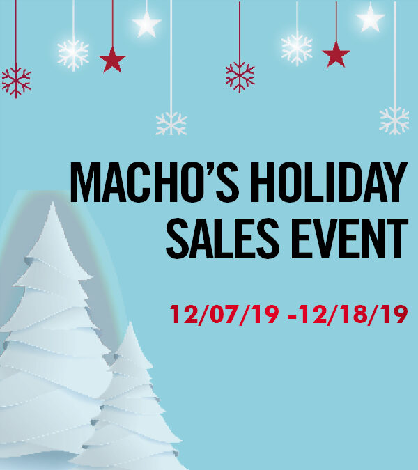 Macho's 2019 Holiday Sales Event